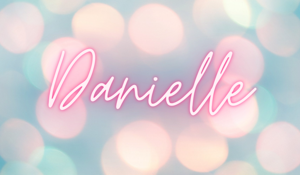 Danielle name on a dreamy colorful background